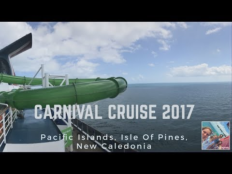 Carnival Spirit Cruise 2017 Pacific Islands and Vanuatu Isle Of Pines