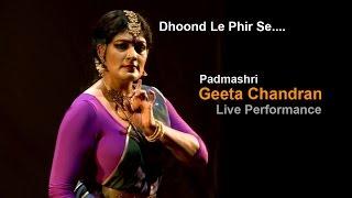 Dhoond Le Phir Se | (Padmashri) GEETA CHANDRAN | Muasir | Ghazal 2015