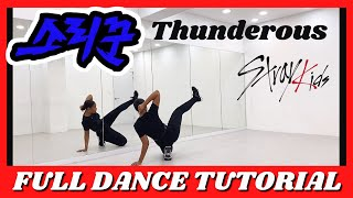 STRAY KIDS  '소리꾼(THUNDEROUS)' - FULL DANCE TUTORIAL