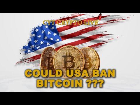 Could USA Ban Bitcoin?