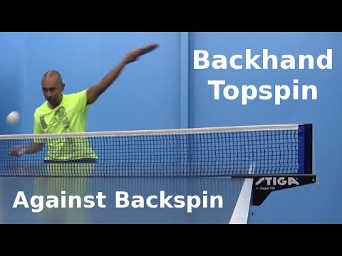 Download Backhand Topspin Against Backspin | Table Tennis | PingSkills Images