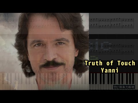 Truth of Touch, Yanni (鋼琴教學) Synthesia 琴譜 Sheet Music