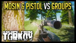 Mosin Pistol vs Groups on Woods - Escape from Tarkov