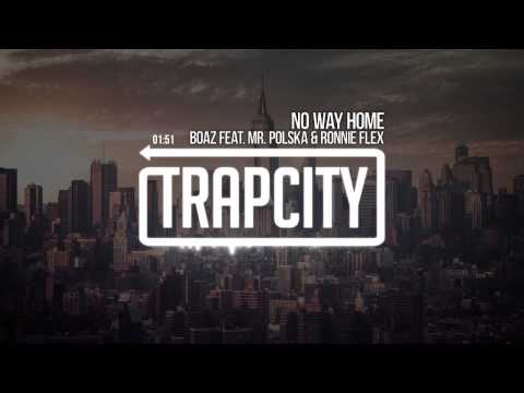 Boaz van de Beatz feat. Mr. Polska & Ronnie Flex - No Way Home