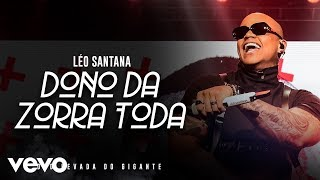 Baixar Léo Santana - O Dono Da Zorra Toda (Ao Vivo Em São Paulo / 2019)