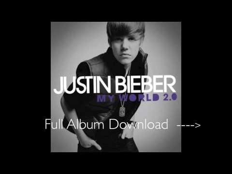 Justin Bieber - My World 2.0 (Full Albumb Download)