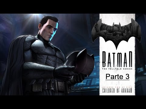 Batman The Telltale Series - Episódio 2: Filhos de Arkham - Parte 3 [ PS4 - Playthrough ]