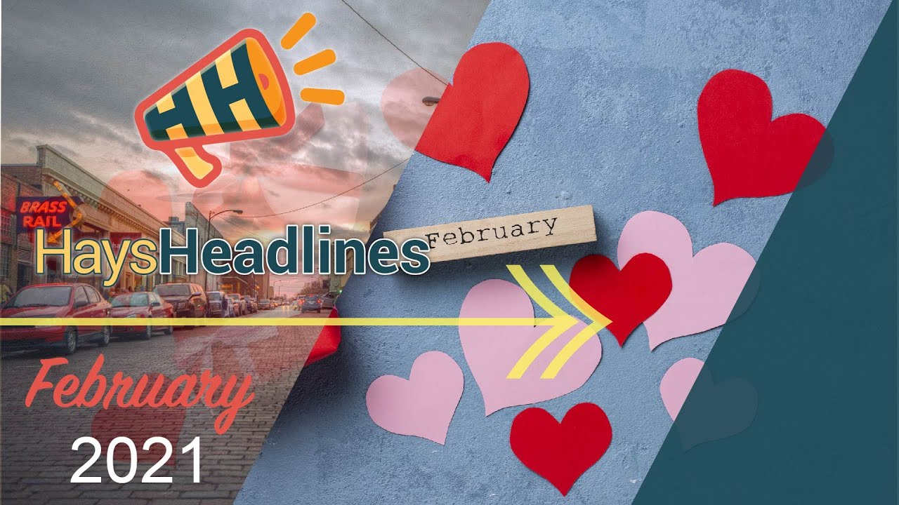 February Hays Headlines