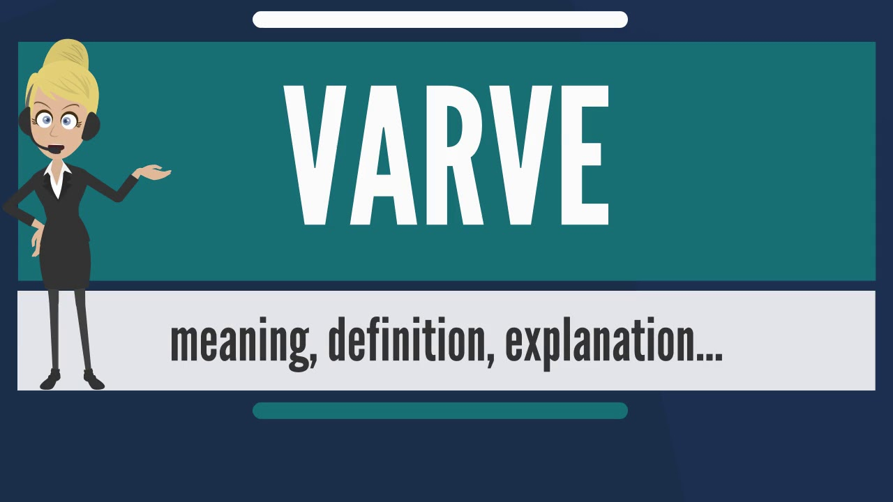 what is a varve