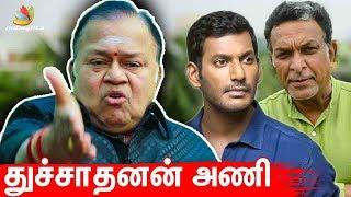 பாண்டவர் அணி இனி துச்சாதனன் அணி I Vishal, Nasser, Nadigar Sangam Elections I Radha Ravi Interview
