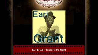 Earl Grant – Tender is the Night
