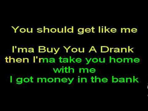 Karaoke: Buy U A Drank