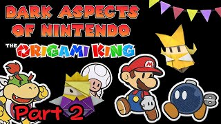 Dark Aspects #20 - Paper Mario: The Origami King (Part 2) *SPOILERS*