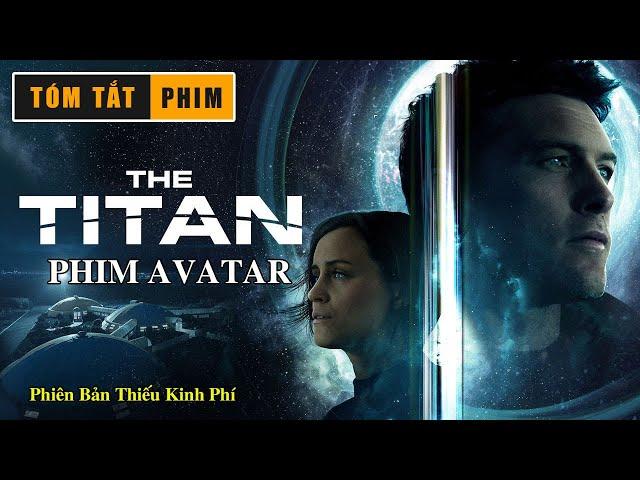 REVIEW PHIM: AVATAR || Phiên Bản Người Titan || Tóm Tắt Phim