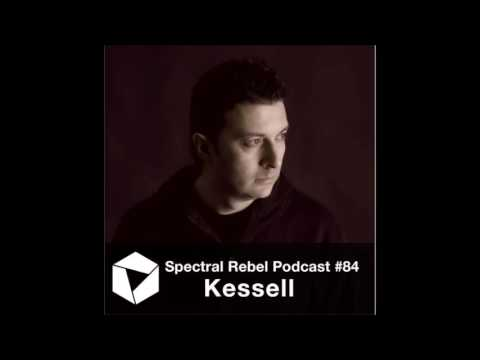 Spectral Rebel Podcast #84: Kessell