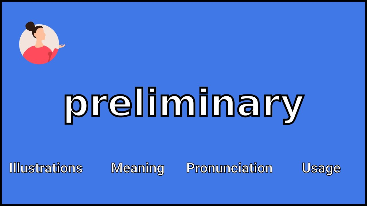 PRELIMINARY - Meaning and Pronunciation