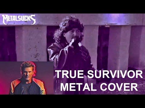 David Hasselhoff - True Survivor (Metal Cover) | MetalSucks