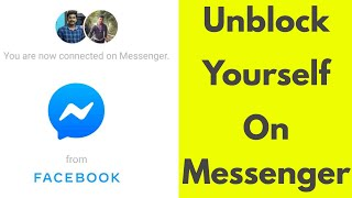 How To Unblock Yourself on Facebook Messenger - Unblock Someone Facebook Profile 2020