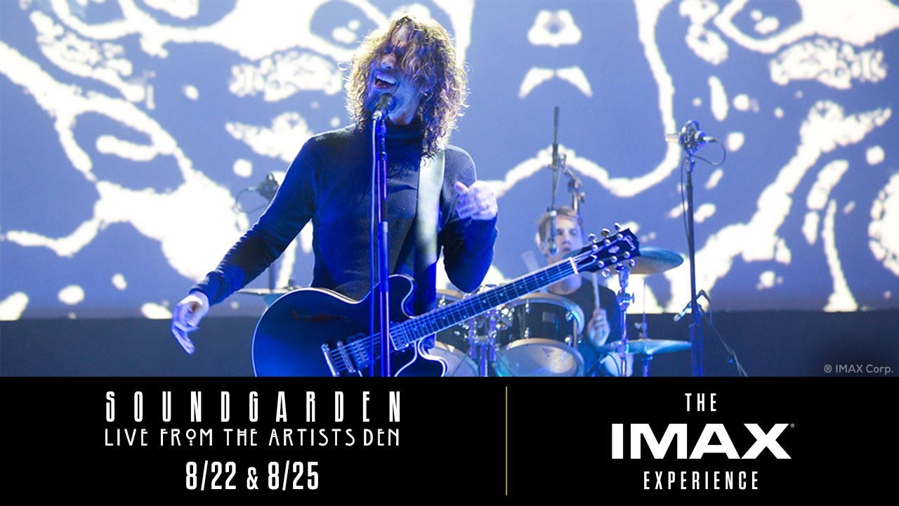 78d1bd0165 Soundgarden: Live from the Artists Den - The IMAX Experience | IMAX