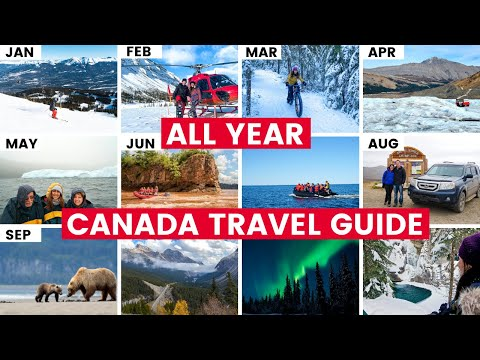 PLANNING TO VISIT CANADA? Things To Do In Canada For Each Month Of The Year!
