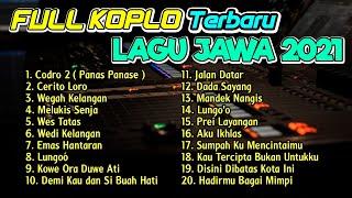 Download FULL ALBUM KOPLO LAGU JAWA TERBARU 2021 ( CIDRO 2 Panas Panase Srengenge Cerito Loro ) FULLBASS