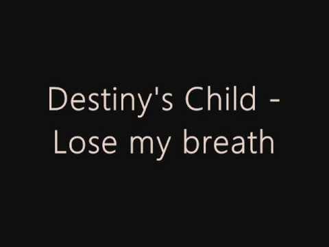 Destiny's Child - Lose My Breath Lyrics | MetroLyrics