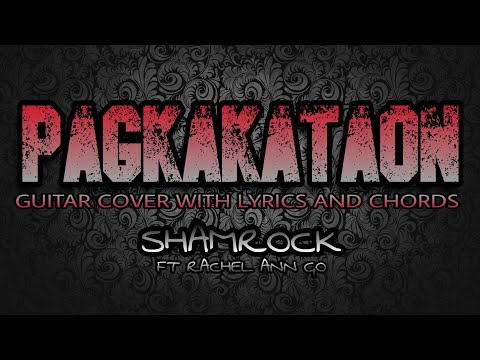 Pagkakataon - Shamrock Ft. Rachelle Ann Go (Guitar Cover With Lyrics & Chords)