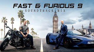 Fast & Furious 9: Hobbs & Shaw ( Soundtrack Mix ) [ Trap & EDM Music ] image
