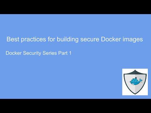 Best Practices For Building Secure Docker Images