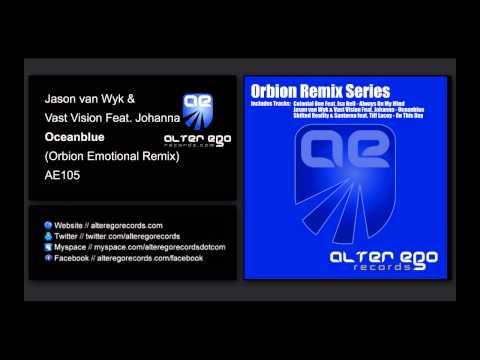 Jason van Wyk & Vast Vision Feat. Johanna - Ocean Blue (Orbion Emotional Remix) [Alter Ego]