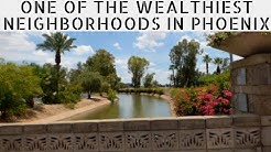 One of the Wealthiest Neighborhoods In PHOENIX, AZ: ARCADIA/ BILTMORE