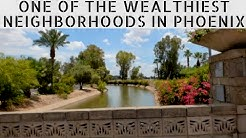 One of the Wealthiest Neighborhoods In PHOENIX, AZ: ARCADIA/ BILTMORE