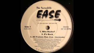 The Incredible Ease - All Praise Due (feat. Checkmate)