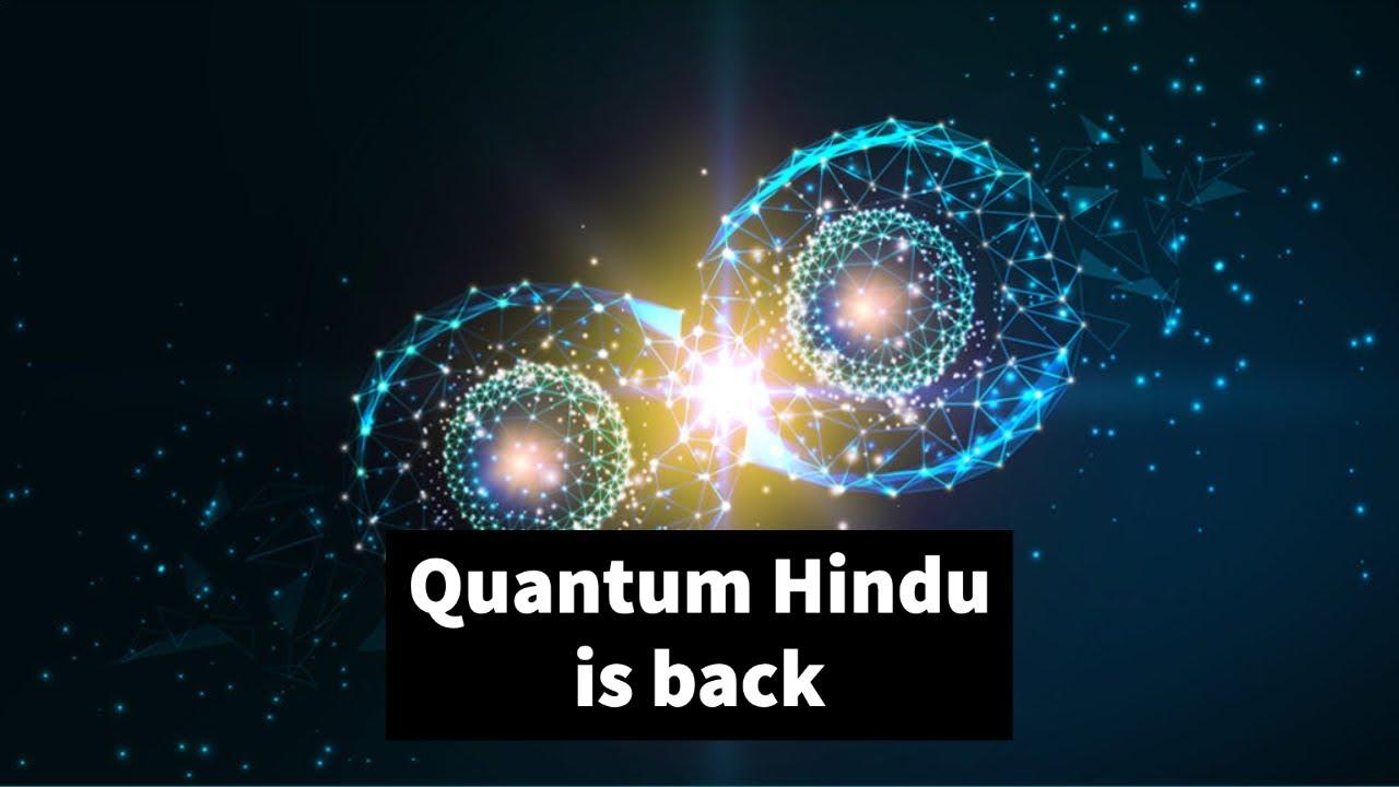Quantum Hindu