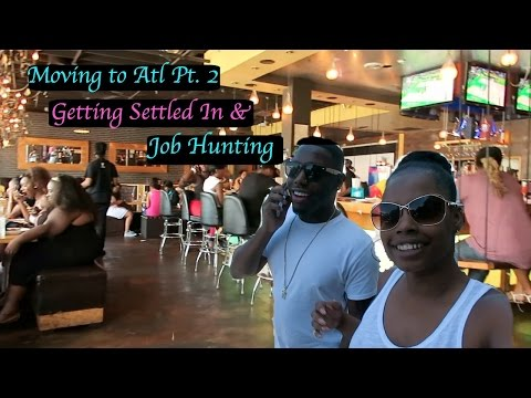 Moving to Atlanta Pt. 2| Getting settled in & Job Hunting