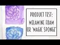 Art Product Test: Magic Sponge