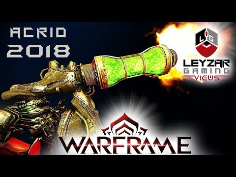 Acrid Build 2018 (Guide) - The Retired Legend (Warframe Gameplay) thumbnail