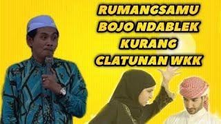 NGaKakkk..!! Rumangsamu Bojo NdiaBleK Kurang Clatunan Wkk KH Anwar Zahid Terbaru