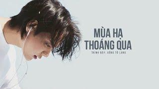 [Vietsub] Mùa hạ thoáng qua - Uông Tô Lang | 忽而今夏 - 汪苏泷 (OST Mùa hạ thoáng qua)