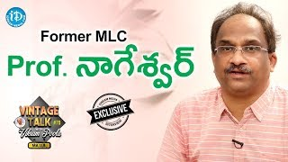 Former MLC Prof. Nageswar Exclusive Interview || Talking Politics With iDream #290