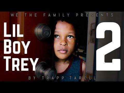 Trapp Tarell - Lil Boy Trey Pt 1 & 2
