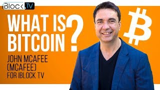 WHAT IS BITCOIN | JOHN MCAFEE FOR IBLOCK TV