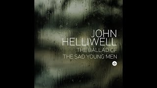The Ballad of the Sad Young Men LIVE | John Helliwell