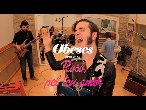 OBESES - Rosó, pel teu amor [Videoclip]