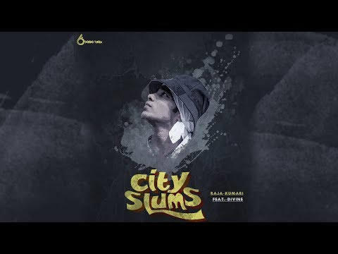 City Slums ft. Divine | RajaKumari |...