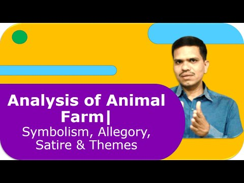 Analysis Of Animal Farm Symbolism Allegory Satire Themes Youtube