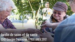 Prix ANFH 2017 - Jardin de soins et de santé -Centre Hospitalier Départemental Georges Daumezon