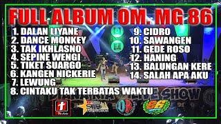 FULL ALBUM SPESIAL DALAN LIYANE OM MG 86 | SMS PRO AUDIO | STR PRODUCTION