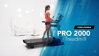 Workout At Home On The ProForm Pro 2000 Treadmill
