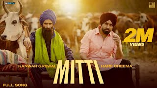 Mitti : Harf Cheema & Kanwar Grewal (Official Video) Latest Punjabi Songs 2021 GK Digital